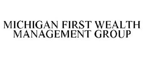 MICHIGAN FIRST WEALTH MANAGEMENT GROUP