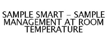 SAMPLE SMART - SAMPLE MANAGEMENT AT ROOM TEMPERATURE