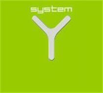SYSTEM Y