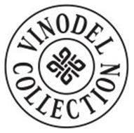 VINODEL COLLECTION