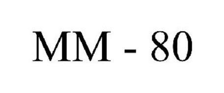 MM - 80