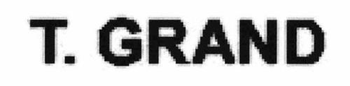 T. GRAND