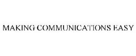 MAKING COMMUNICATIONS EASY