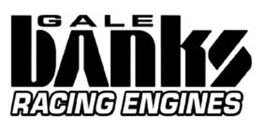 GALE BANKS RACING ENGINES