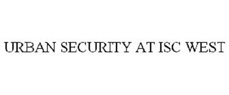URBAN SECURITY AT ISC WEST