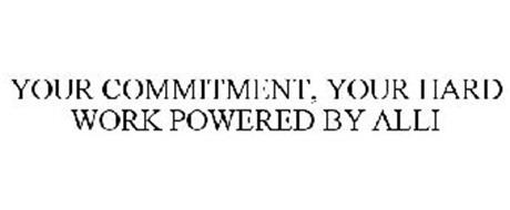 YOUR COMMITMENT, YOUR HARD WORK POWERED BY ALLI