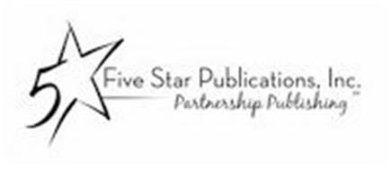 5 FIVE STAR PUBLICATIONS, INC. PARTNERSHIP PUBLISHING