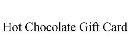 HOT CHOCOLATE GIFT CARD