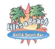 LIFE'S A BEACH GRILL & SPORTS BAR