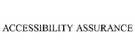 ACCESSIBILITY ASSURANCE
