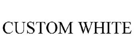 CUSTOM WHITE