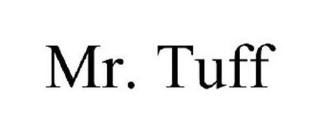 MR. TUFF