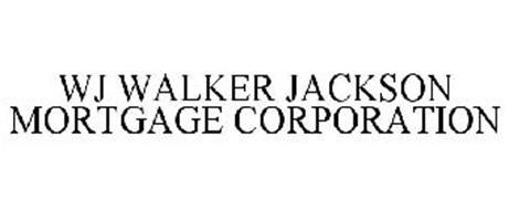 WJ WALKER JACKSON MORTGAGE CORPORATION