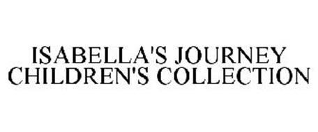 ISABELLA'S JOURNEY CHILDREN'S COLLECTION