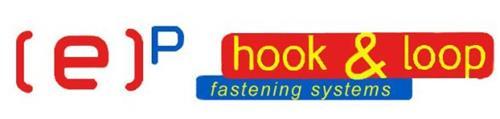 (E)P HOOK & LOOP FASTENING SYSTEMS