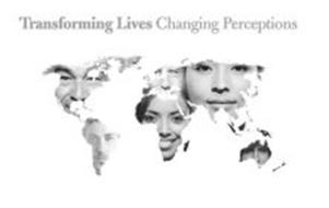 TRANSFORMING LIVES CHANGING PERCEPTIONS