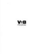 V=B PROGRAM
