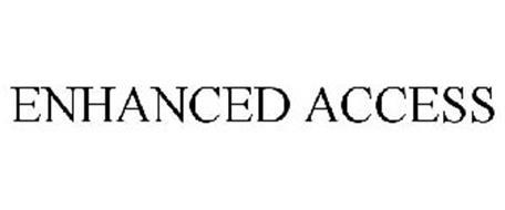 ENHANCED ACCESS