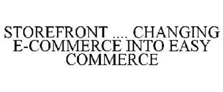 STOREFRONT .... CHANGING E-COMMERCE INTO EASY COMMERCE