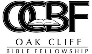 OCBF OAK CLIFF BIBLE FELLOWSHIP