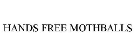 HANDS FREE MOTHBALLS