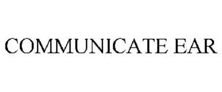 COMMUNICATE EAR