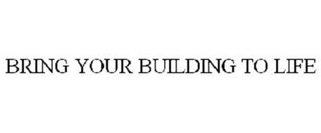 BRING YOUR BUILDING TO LIFE