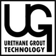 UG URETHANE GROUT TECHNOLOGY