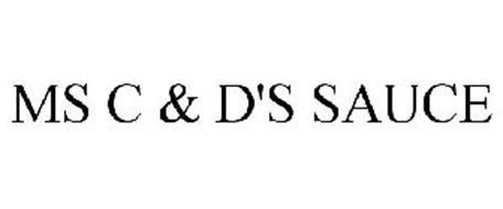 MS C & D'S SAUCE