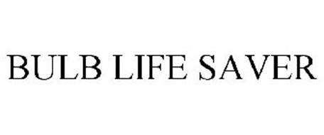 BULB LIFE SAVER
