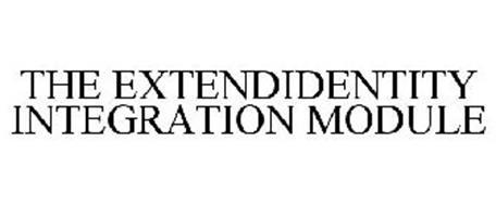 THE EXTENDIDENTITY INTEGRATION MODULE