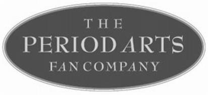 THE PERIOD ARTS FAN COMPANY
