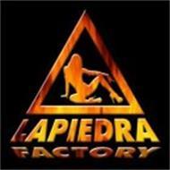 LA PIEDRA FACTORY