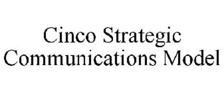CINCO STRATEGIC COMMUNICATIONS MODEL