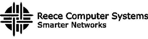 REECE COMPUTER SYSTEMS SMARTER NETWORKS