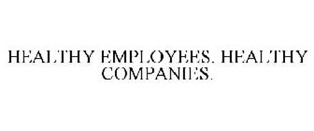 HEALTHY EMPLOYEES. HEALTHY COMPANIES.