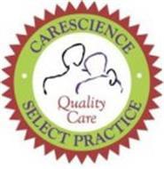 CARESCIENCE SELECT PRACTICE QUALITY CARE