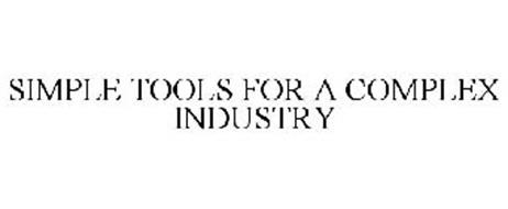SIMPLE TOOLS FOR A COMPLEX INDUSTRY