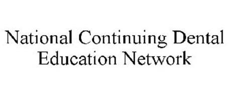 NATIONAL CONTINUING DENTAL EDUCATION NETWORK