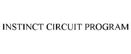 INSTINCT CIRCUIT PROGRAM