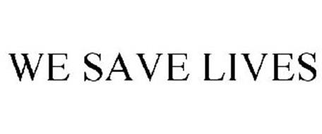 WE SAVE LIVES