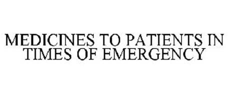 MEDICINES TO PATIENTS IN TIMES OF EMERGENCY