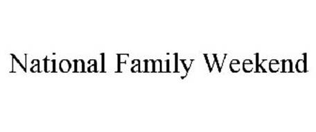 NATIONAL FAMILY WEEKEND