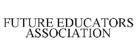 FUTURE EDUCATORS ASSOCIATION