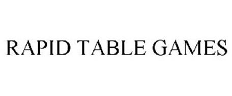 RAPID TABLE GAMES