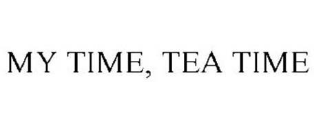 MY TIME, TEA TIME