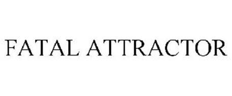FATAL ATTRACTOR