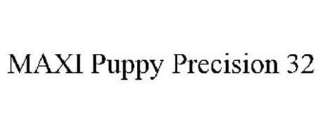 MAXI PUPPY PRECISION 32