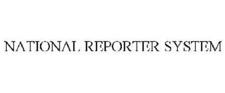 NATIONAL REPORTER SYSTEM
