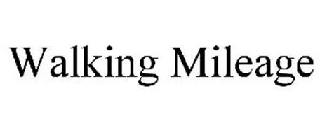 WALKING MILEAGE